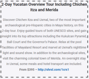 2 day yucatan overview tour including chichen itza and merida coupon