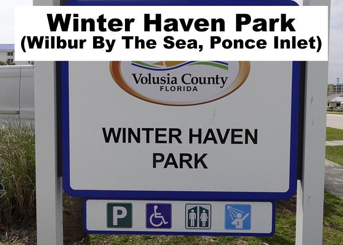Winter Haven (Winterhaven) Park Ponce Inlet Fl
